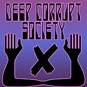 Deep corrupt society di Johnny Spaziale