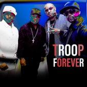 Forever von Troop