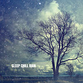 Sleep Chill Rain by Ocean Sounds Collection (1)