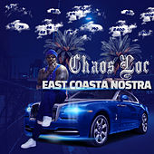 East Coasta Nostra by Chaos Loc
