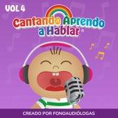 Cantando Aprendo a Hablar, Vol 4 by Cantando Aprendo a Hablar