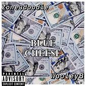 Blue Cheese Pt 2 by Zone3doodie