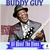 Buddy Guy - All About the Blues de Buddy Guy