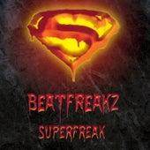 Superfreak von Beatfreakz