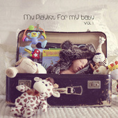 My Playlist for My Baby (Vol. I) by Victoria Obarrio