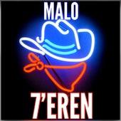 7'eren de Malo