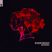 Everybody by Sevenn