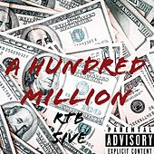 A Hundred Million by 5ive
