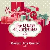 The 12 Days of Christmas with Modern Jazz Quartet, Vol. 2 by Modern Jazz Quartet