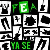 Ya Se (Single) de Fea