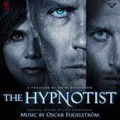 The Hypnotist (Original Motion Picture Soundtrack) by Oscar Fogelström