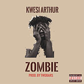 Zombie de Kwesi Arthur
