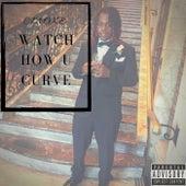 Watch How U Curve de Cmoke