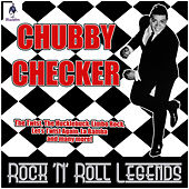 Chubby Checker - Rock 'N' Roll Legends by Chubby Checker