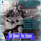 Blind Willie McTell - All About the Blues de Blind Willie McTell