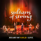 Heart of Gold (Live) von Sultans of String