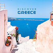 Discover Greece by Various Artists