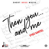 Than You... And Me by VYBZ Kartel