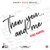 Than You... And Me de VYBZ Kartel