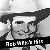 Bob Wills's Hits by Bob Wills