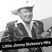 Little Jimmy Dickens's Hits by Little Jimmy Dickens
