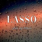 Luta dig tillbaka by Lasso
