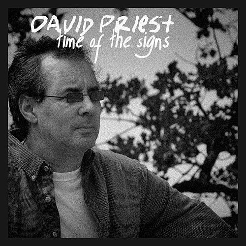 Time Of The Signs by David Priest