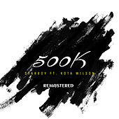 500K (Remastered) de Kota Wilson