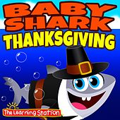 Baby Shark Thanksgiving by The Learning Station