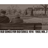 Old Songs For Old Souls: 1914-1960, Vol. 2 de Various Artists