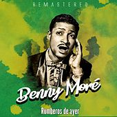 Rumberos de ayer by Beny More