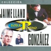 Colección Doble Platino de Jaime Llano González