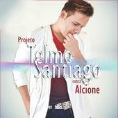 Projeto Telmo Santiago Canta Alcione de Telmo Santiago