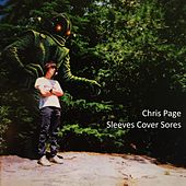 Sleeves Cover Sores by Chris Page