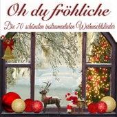 Oh du fröhliche, die 70 schönsten instrumentalen Weihnachtslieder de Weihnachtslieder Deluxe