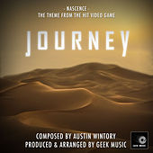 Journey: Nascence by Geek Music