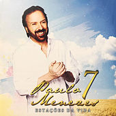 Estações da Vida 7 de Paulo Menezes