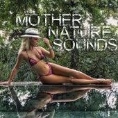 Mother Nature Sounds di Various Artists