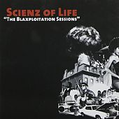The Blaxploitation Sessions by Scienz Of Life