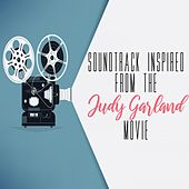 Soundtrack Inspired from the Judy Garland Movie von Various Artists