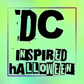 Dc Inspired Halloween de Various Artists