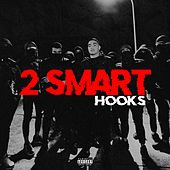 2 Smart by The Hooks