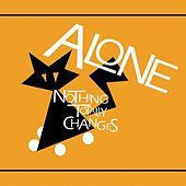Nothing Totally Changes by Al-One