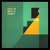 How to Rent a Room by Stef Chura