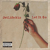 Let It Go Ep de Jetlifemic