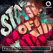 Love & Migration (State Of Mind Remix) by Tali (Latin)