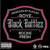 Black Bottles de Roy E.