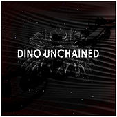 Unchained de Dino