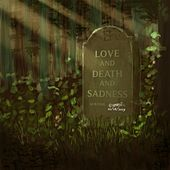 Love, and Death, and Sadness (Remastered) de Chris Knox