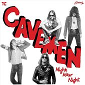 Night After Night by Cave Men